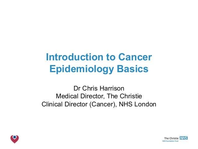 Introduction to cancer epidemiology basics mr es021012