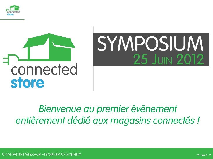 Introduction du Connected Store Symposium