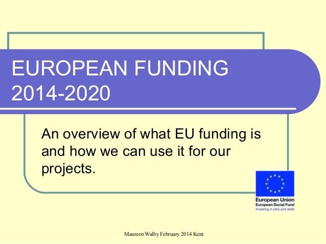 An introduction to EU funding - Maureen Walby