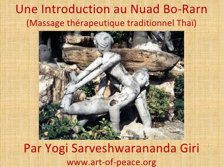 Une Introduction au Nuad Bo-Rarn (Massage thérapeutique traditionnel Thaï) Par Yogi Sarveshwarananda Giri          www.art...