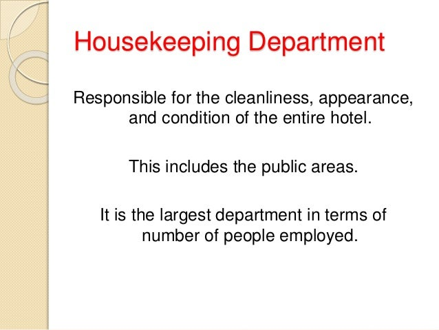 issues and trends in housekeeping department Keeping it clean – tips for improving housekeeping agency takes over the responsibility of such issues of a high-functioning housekeeping department.