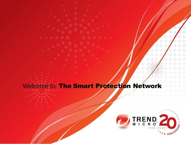 Welcome to: The Smart Protection Network