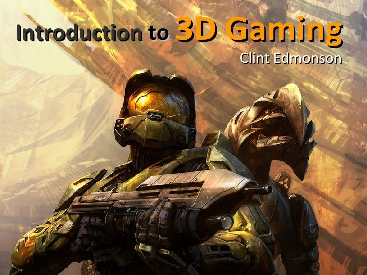 Introduction To 3D Gaming