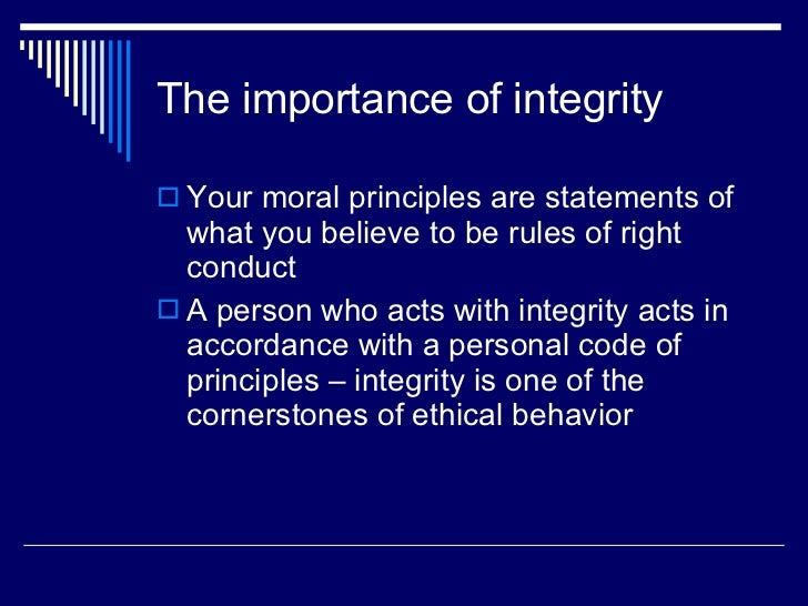 The Importance of Ethical Integrity