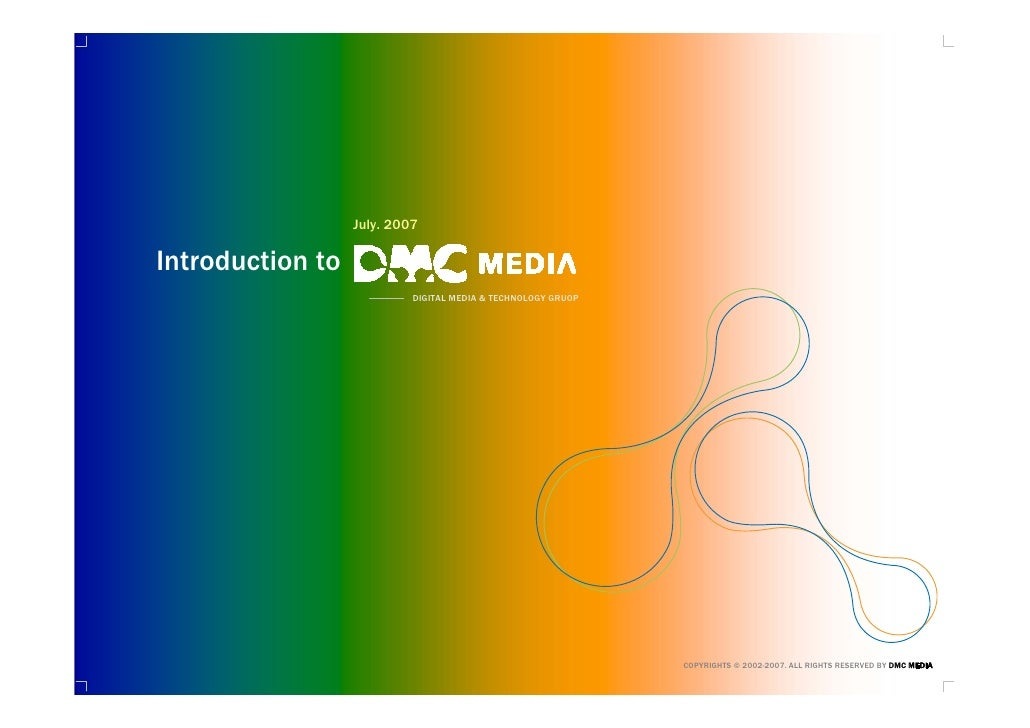 Introduction to DMC MEDIA