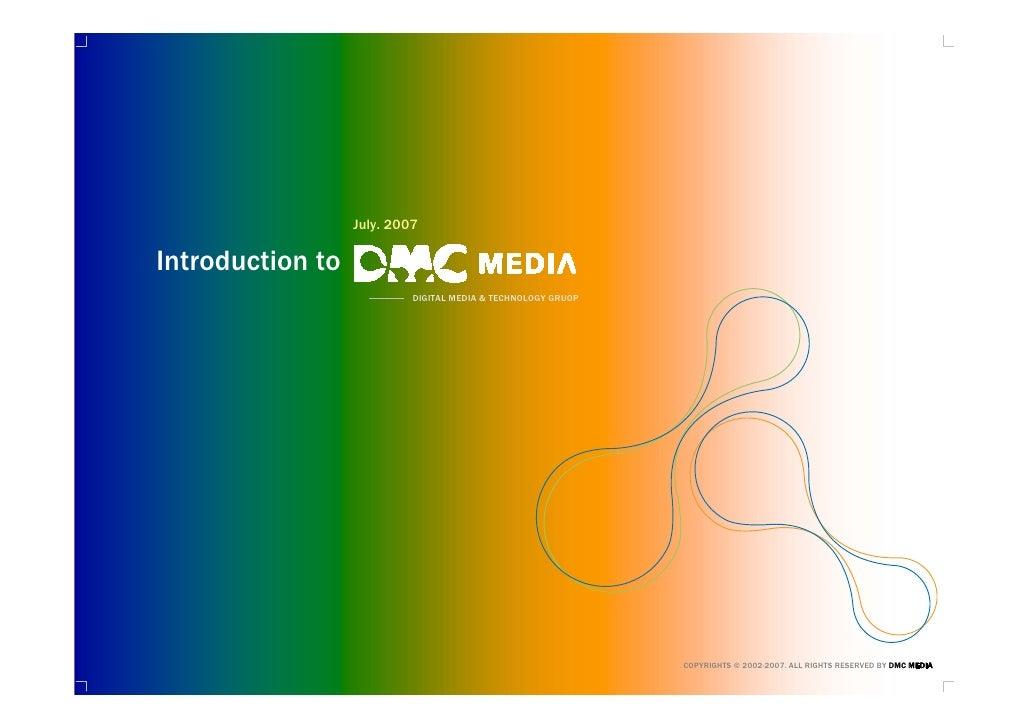 Introduction to DMC MEDIA