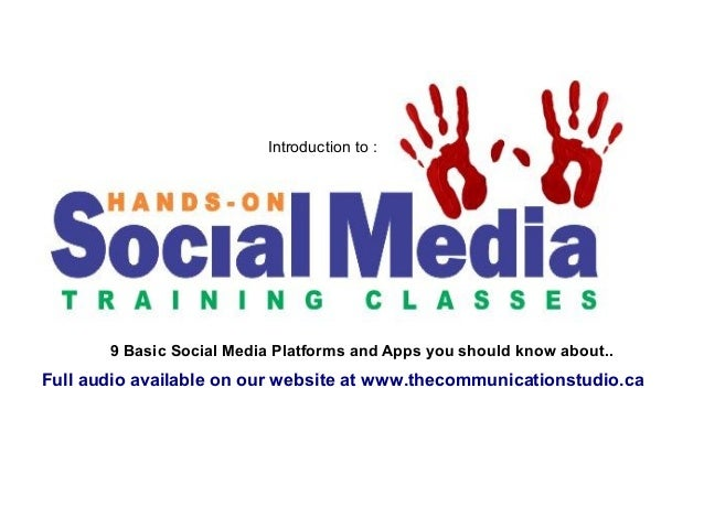 Introduction to :  9 Basic Social Media Platforms and Apps you should know about..  Full audio available on our website at...
