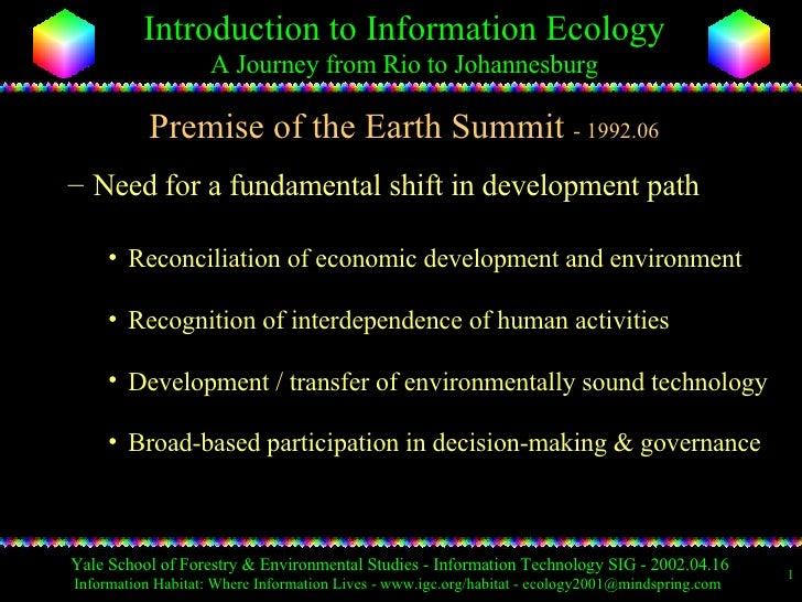 Premise of the Earth Summit  - 1992.06 <ul><ul><li>Need for a fundamental shift in development path </li></ul></ul><ul><ul...