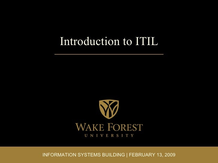 Introduction to ITIL INFORMATION SYSTEMS BUILDING | FEBRUARY 13, 2009