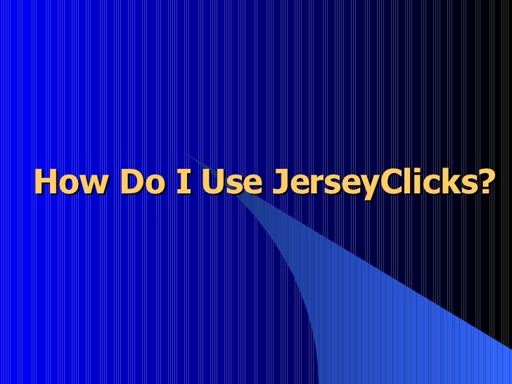 Introduction to JerseyClicks