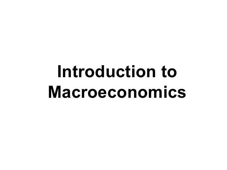 Introduction To Macro Economics