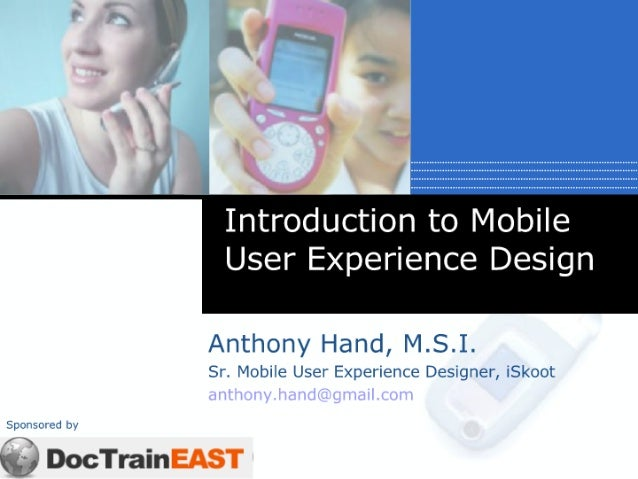 Introduction to Mobile User Experience Design
