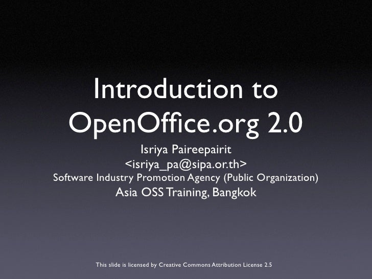 Introduction to    OpenOffice.org 2.0                      Isriya Paireepairit                   <isriya_pa@sipa.or.th> Sof...