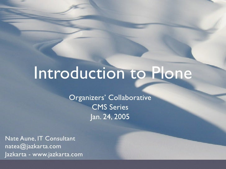 Introduction to Plone                       Organizers' Collaborative                              CMS Series             ...