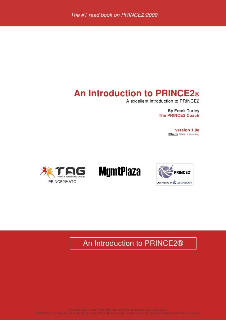 The #1 read book on PRINCE2:2009                           An Introduction to PRINCE2®                                    ...