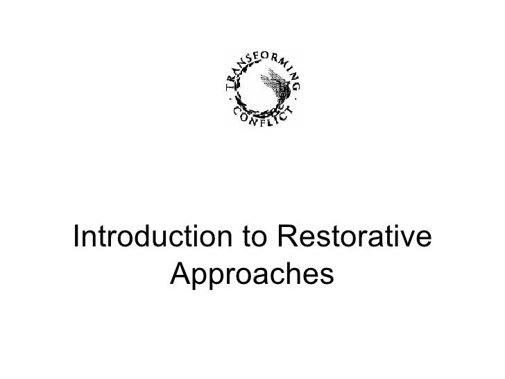 Introduction To Restorative Approaches In Organisations