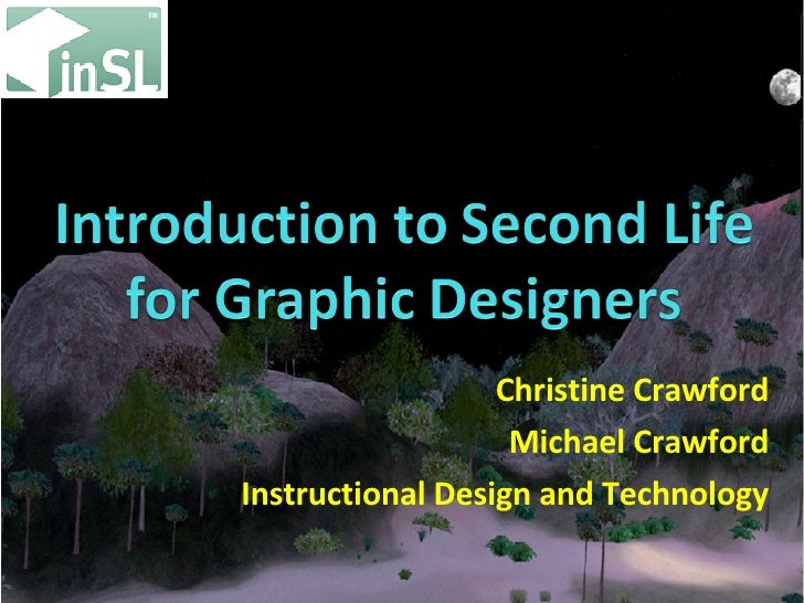 Christine Crawford Michael Crawford Instructional Design and Technology