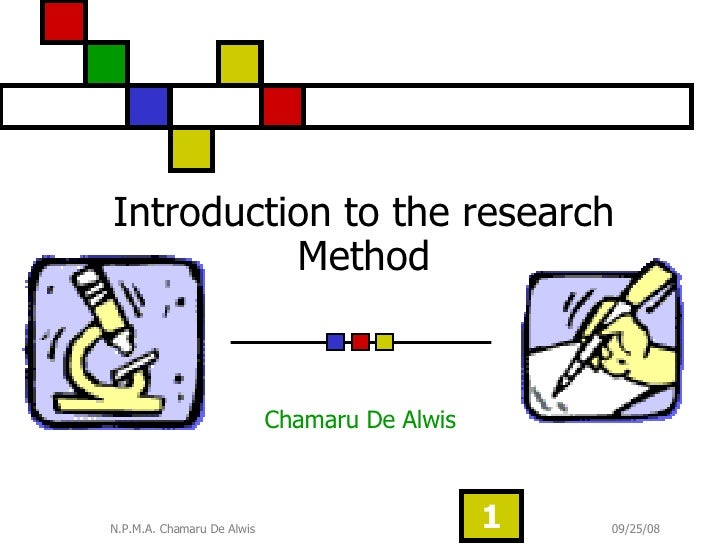 Introduction to the research Method Chamaru De Alwis