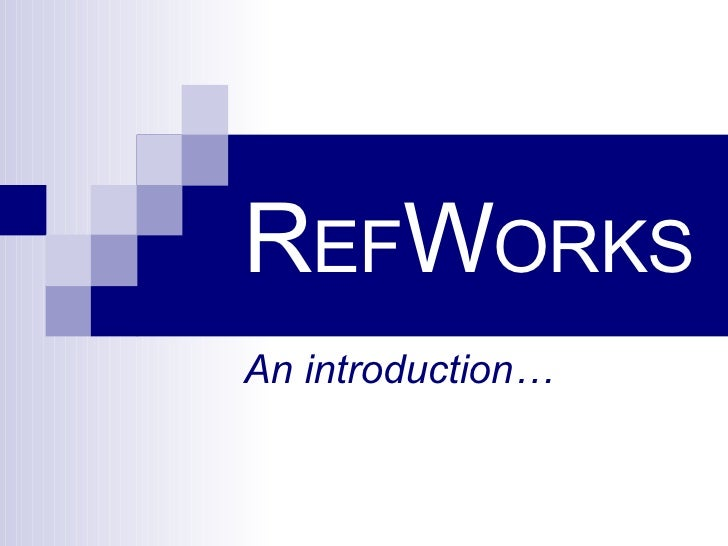 Introduction to using Refworks