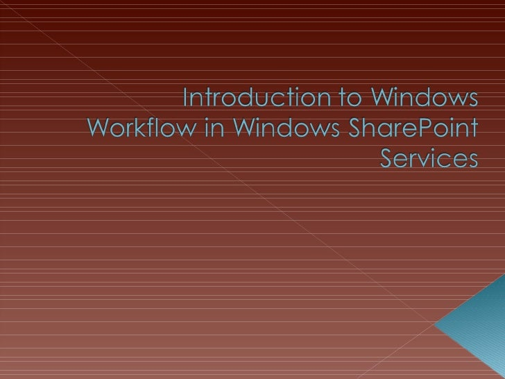 Introduction To Windows Workflow In Windows Share Point