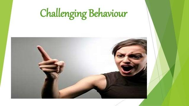 challenging behaviours