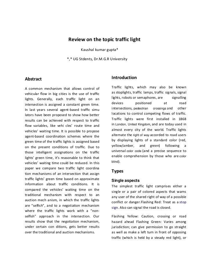 Review on the topic traffic light                                    Kaushal kumar gupta*                           *,* UG...