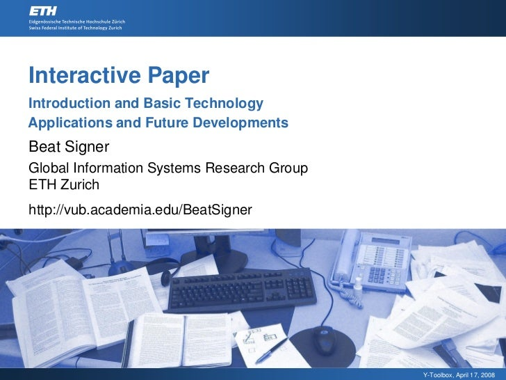 Interactive Paper - Introduction and Basic Technology & Interactive Paper - Applications and Future Developments