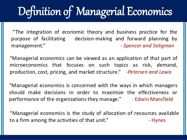 meanning of managerial economics essay Labour economics development management (or managing) is the require applicants to managerial or executive positions to hold at minimum bachelor's degree in.