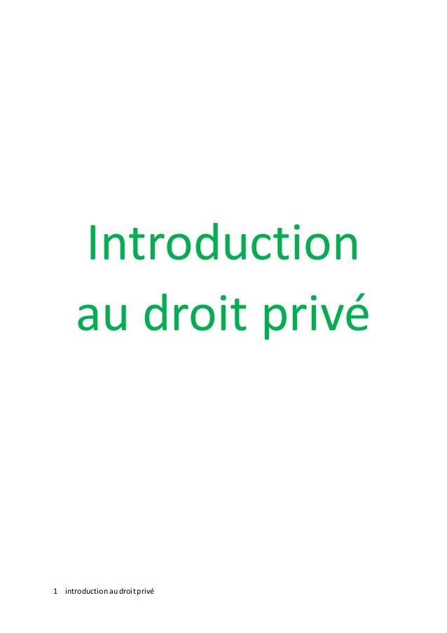 1 introductionaudroitprivé Introduction au droit privé
