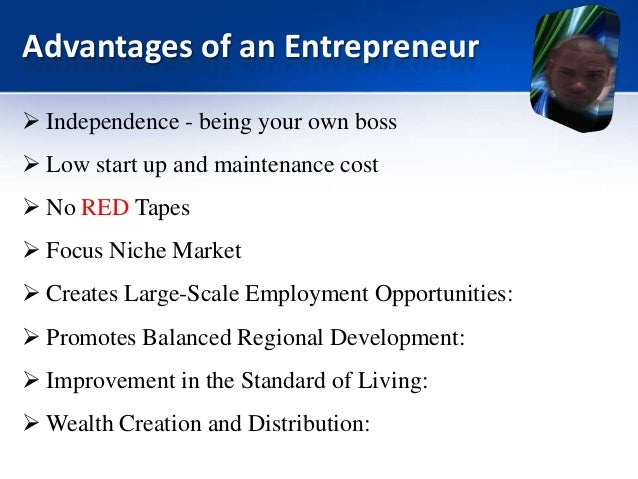 the advantages and disadvantages of being an entrepreneur