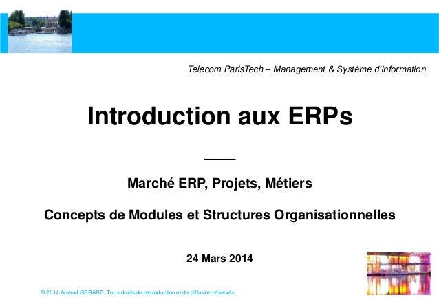 Introduction aux ERP s par Arnaud GERARD pour Telecom ParisTech