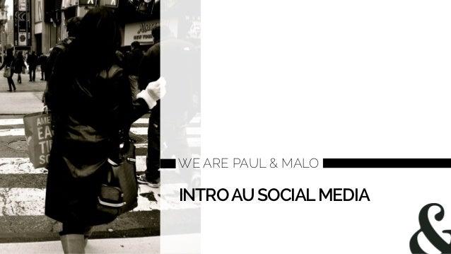 Introduction aux social media pour les entreprises - Agence Paul et Malo
