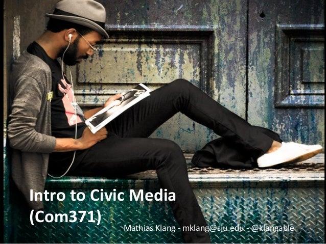 Introduction to Civic Media com371