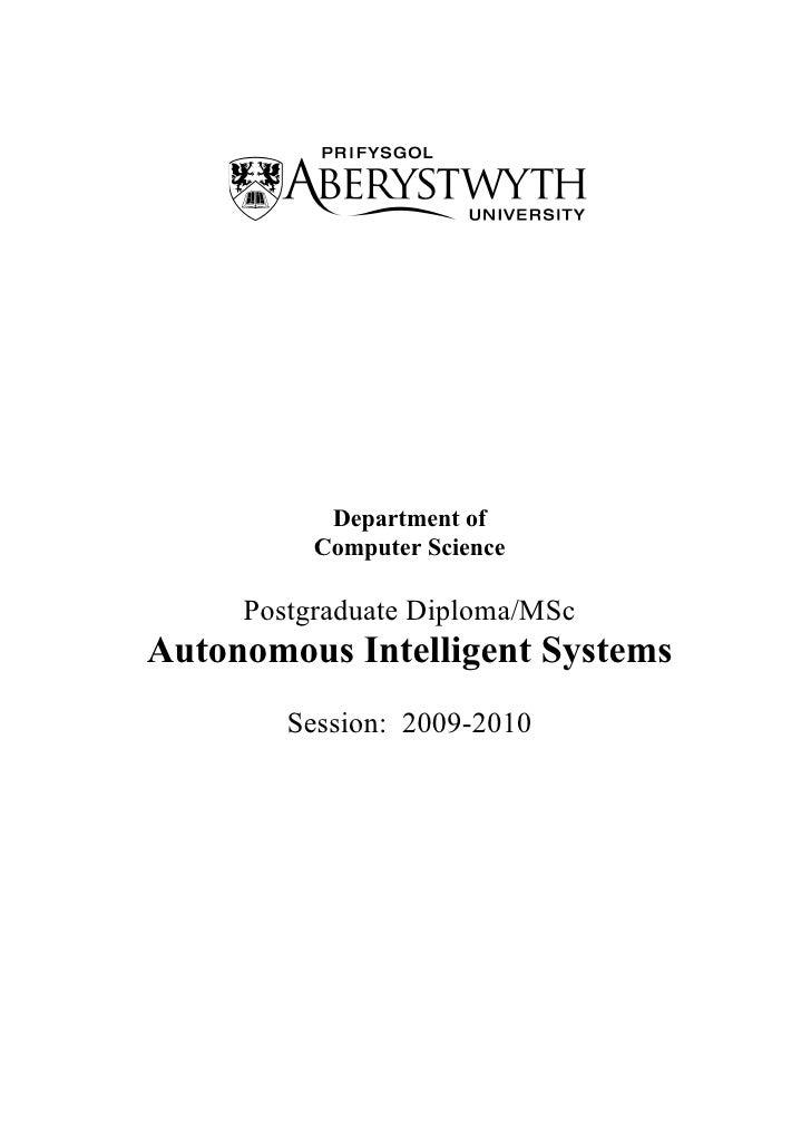 Department of           Computer Science       Postgraduate Diploma/MSc Autonomous Intelligent Systems         Session: 20...