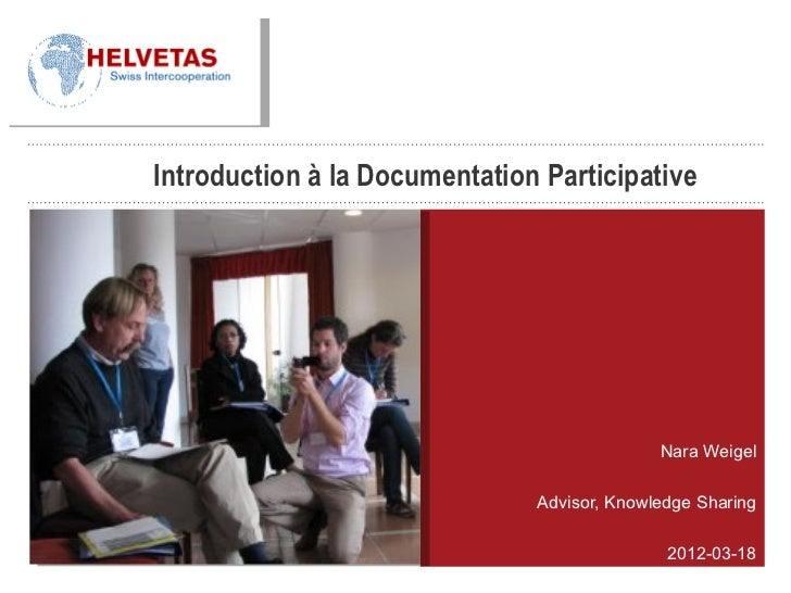 Introduction à la Documentation Participative                                             Nara Weigel                     ...