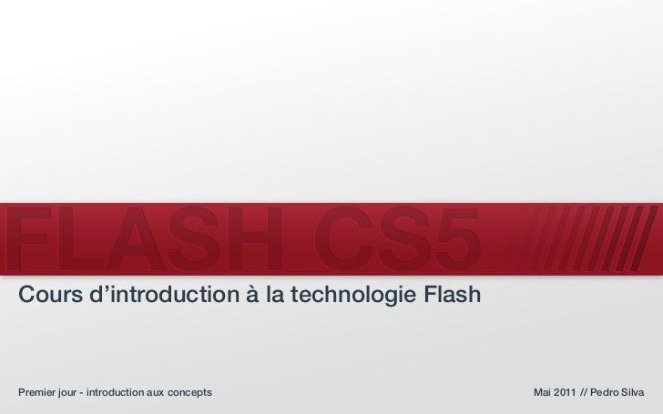 Introduction à flash - session 1