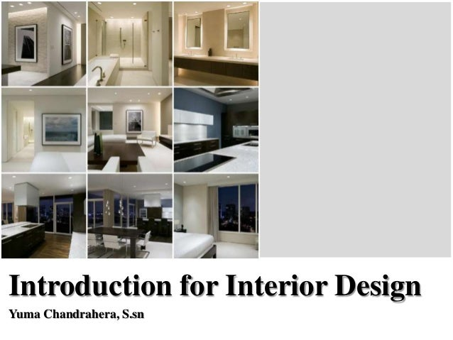 an introduction to the analysis of interior designer Quizlet provides interior design activities, flashcards and games start learning today for free.