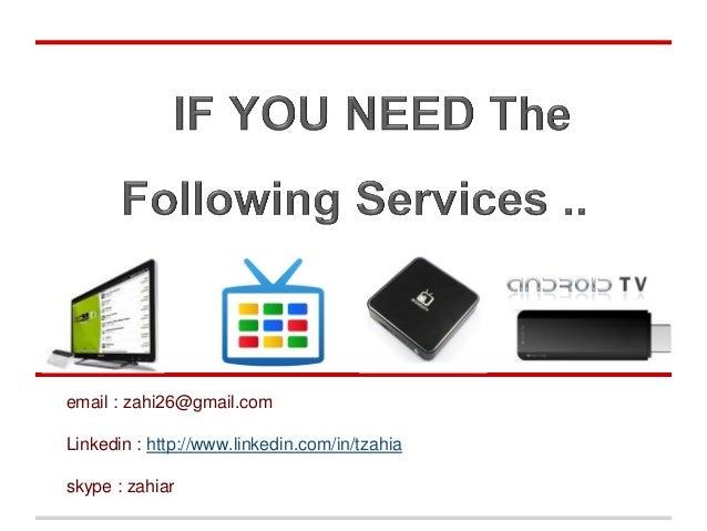 email : zahi26@gmail.comLinkedin : http://www.linkedin.com/in/tzahiaskype : zahiar