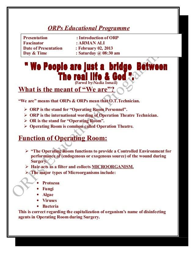 ORPs Educational Programme  Presentation                 : Introduction of ORP  Fascinator                  : ARMAN ALI  D...