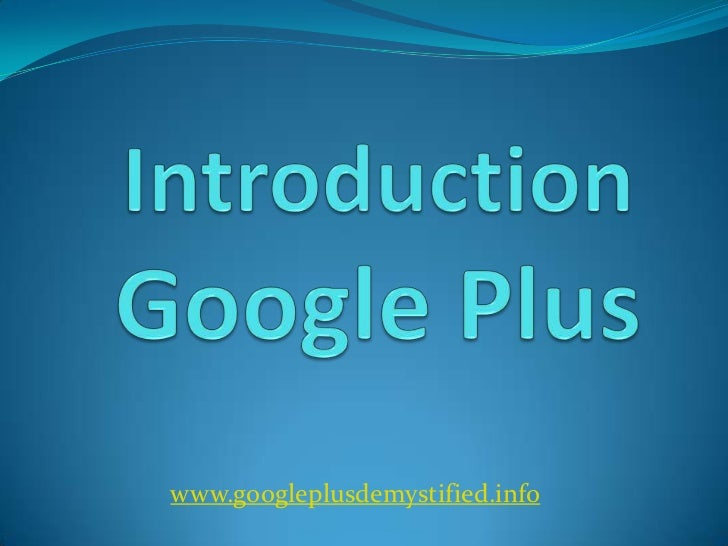 Introduction google +