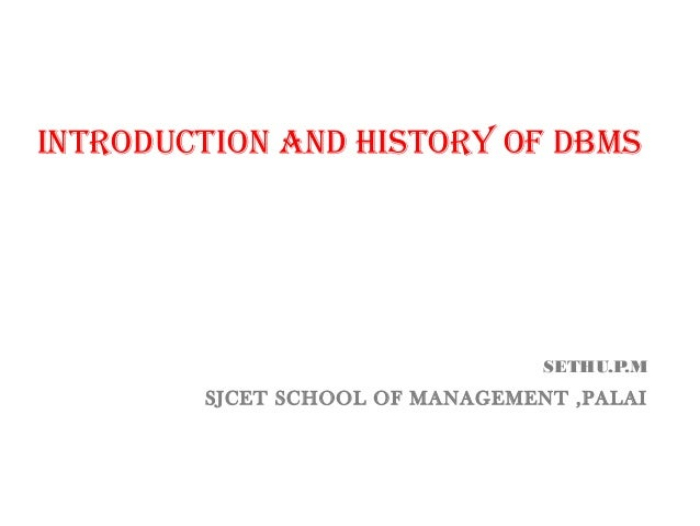 Introduction & history of dbms