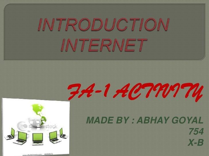 FA-1 ACTIVITY MADE BY : ABHAY GOYAL                   754                   X-B