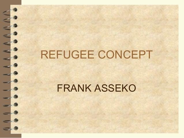 REFUGEE CONCEPT FRANK ASSEKO
