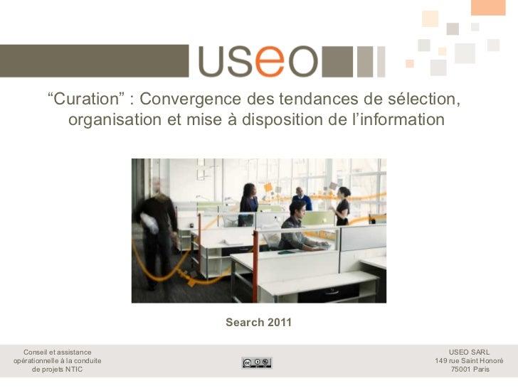 """""""Curation"""" : Convergence des tendances de sélection,             organisation et mise à disposition de l'information      ..."""