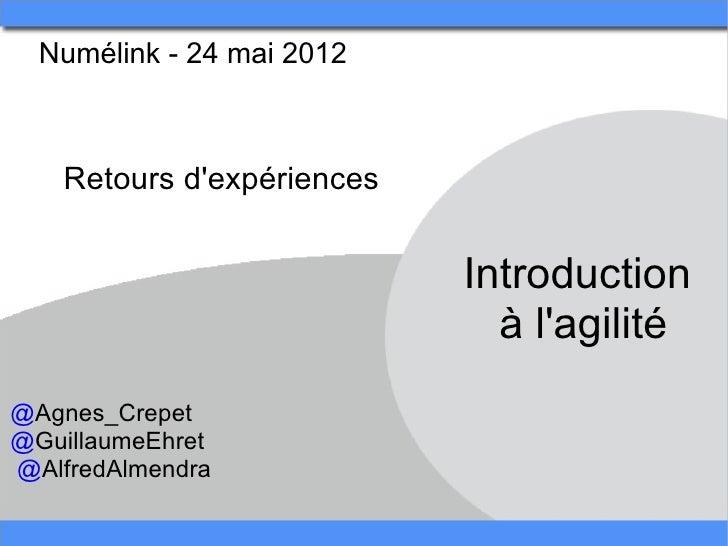 Introduction à l'agilité   numélink - 24 mai 2012 - #11 rex