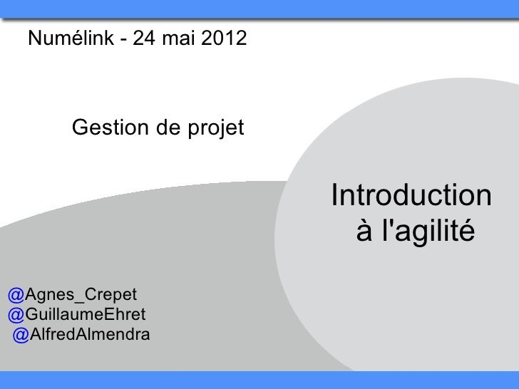 Numélink-24mai2012       Gestiondeprojet                            Introduction                              àla...