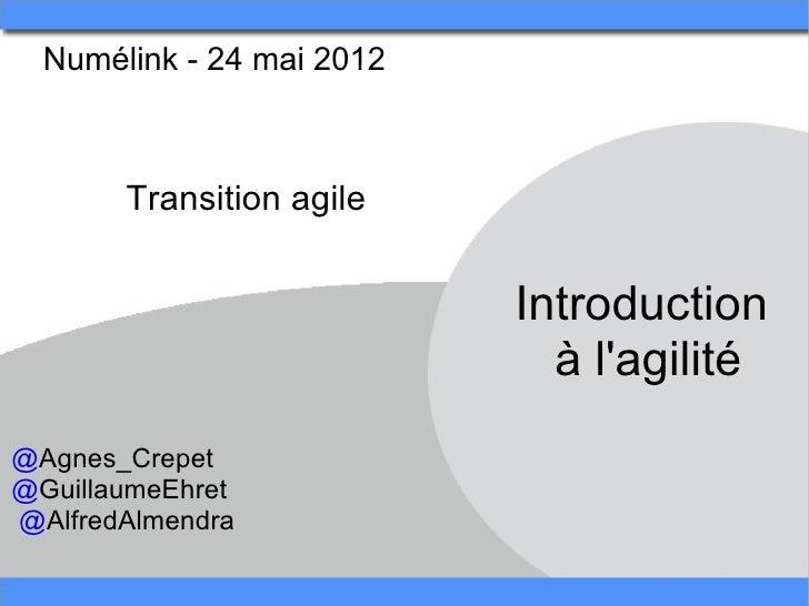 Numélink-24mai2012        Transitionagile                            Introduction                              àla...