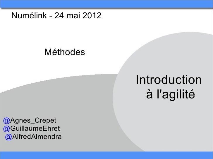 Numélink-24mai2012           Méthodes                            Introduction                              àlagilit...