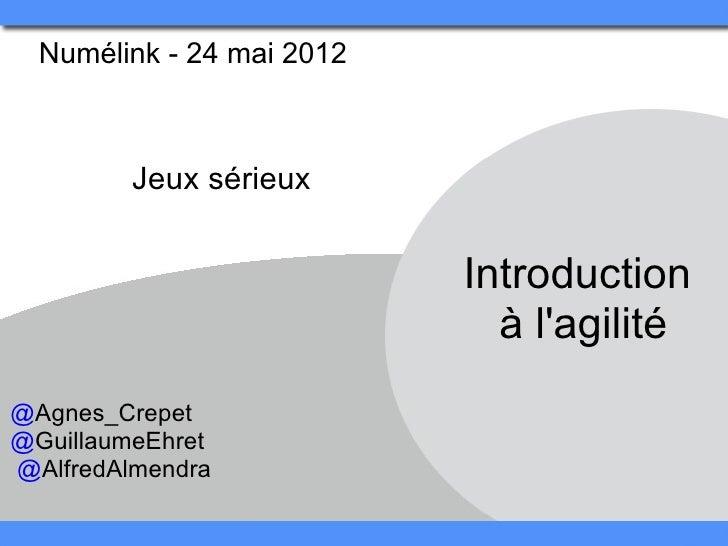 Introduction à l'agilité   numélink - 24 mai 2012 - #8 jeux