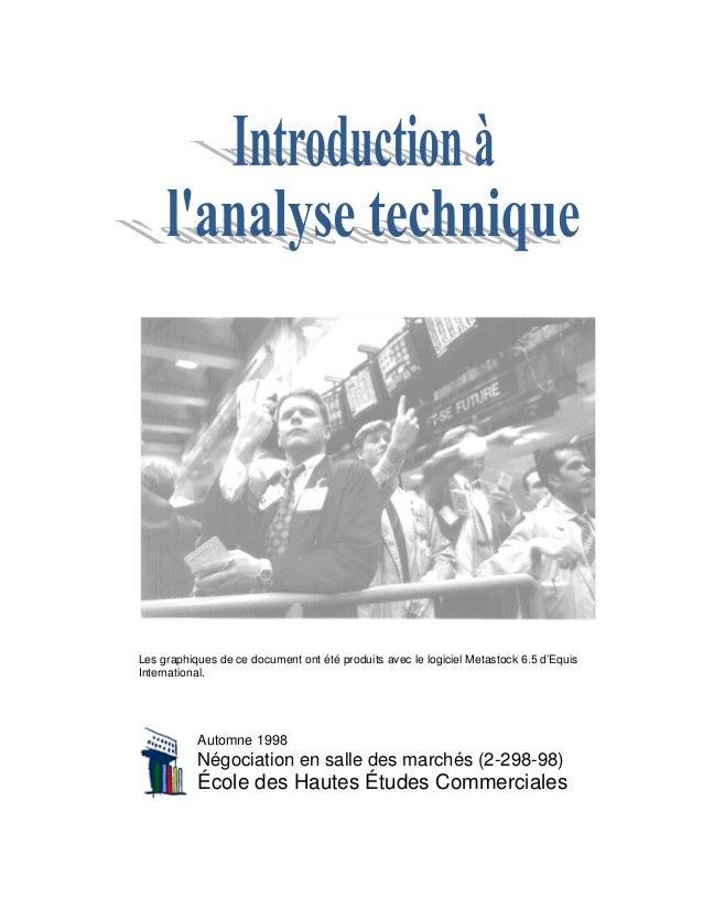 Rédigé par : Alain BergeronSous la supervision de : Pierre LarocheLes graphiques de ce document ont été produits avec le l...